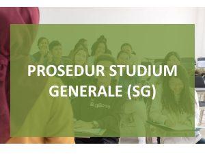 Prosedur Studium Generale (SG) 2020/2021